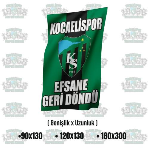 Efsane Geri Döndü Kocaelispor Bayrak - MODEL 2